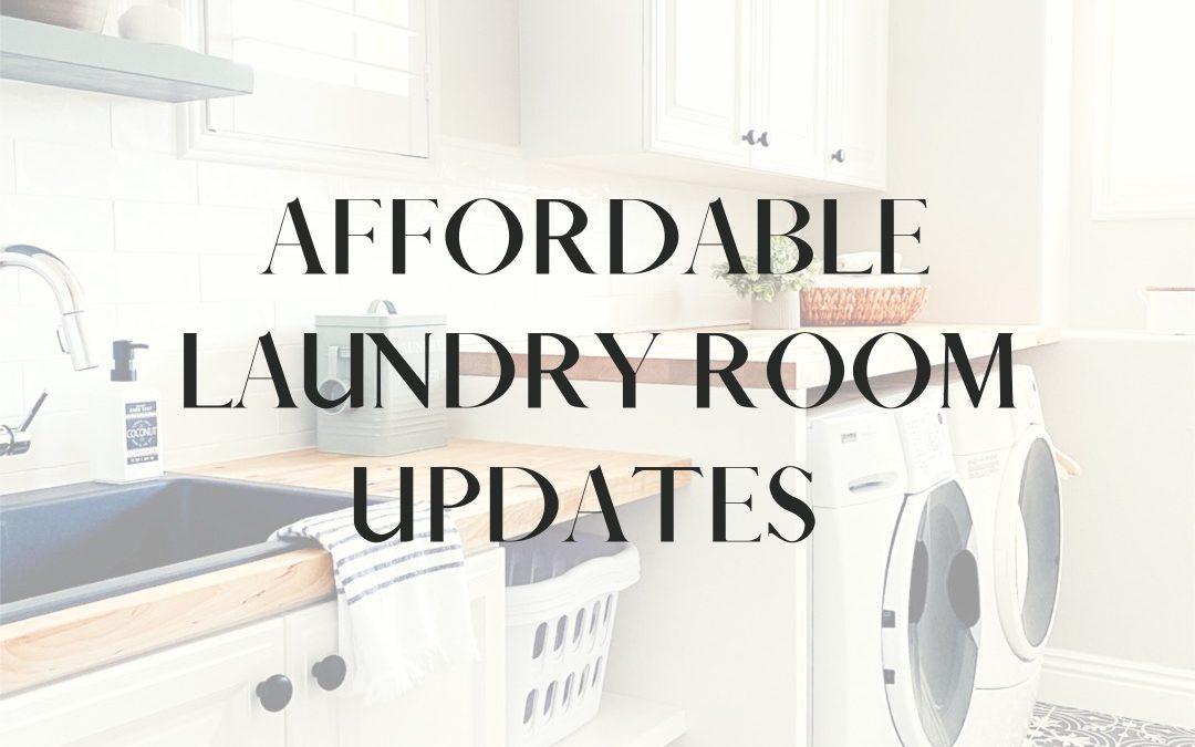 Affordable Laundry Room Updates